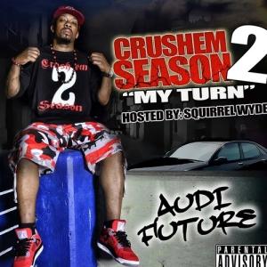 AudiFuture_Crushem_Season_Vol_2_my_Turn-front-large